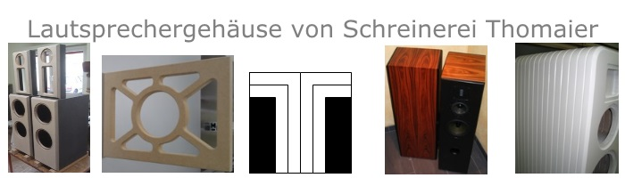 Lautsprecherbau Thomaier